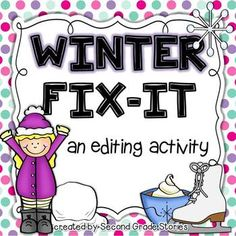 Winter has arrived! This Fix-It freebie gives students the opportunity to practice applying grammar, spelling and editing skills in a simple but fun way.  I use this type of activity often in my second grade class. Sometimes I make it a center for students to work during Word Work.