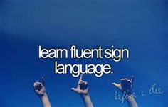 BUCKET LIST: know quite a bit but want it as my 2nd language.