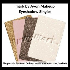 mark by Avon Eyeshadow Singles (Clique It Compact sold separately) https://www.avon.com/category/mark?rep=barbieb - new makeup relaunch Campaign 10 - shop mark by Avon Makeup http://barbieb.avonrepresentative.com