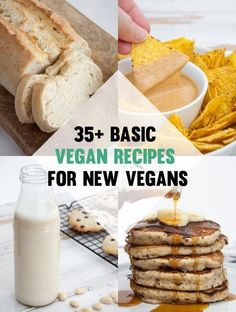 35 Basic Vegan Recipes for New Vegans!