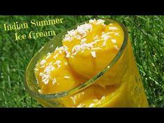 Indian Summer Ice Cream - YouTube