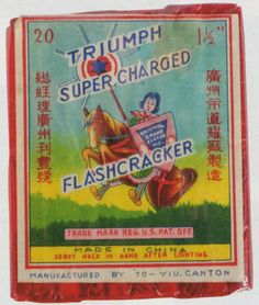 Vintage firecracker packaging. America importing China's goodsat it's best.