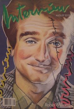 """""""Interview"""" cover, signed by Andy Warhol, representing Robin Williams. http://www.pisacanearte.it/index.php/artisti/w/andy-warhol/andy-warhol-interview/andy-warhol-139.html"""