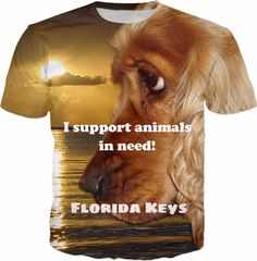 I support animals in need! Florida Keys Please buy and help! I donate $ 5 of each sell. Dr. Prosek is offering free services to pets affected by hurricane Irma in the Florida Keys. You don't have to donate to receive the services but it helps to offset the costs. If you know anyone that needs help, please let them know. Florida Vet Cardiology, is asking for your help.  Share, tag your friends! https://www.rageon.com/products/i-support-animals-in-need-florida-keys-t-shirt-1?aff=BWeX on…