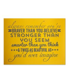 Look at this #zulilyfind! 'Always Remember Yellow' Poster by IScreenYouScreen #zulilyfinds