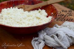 Whole Milk Ricotta Cheese-best yet!!!  made with whole milk and buttermilk....