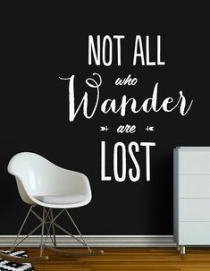 Not All Who Wander are Lost Wall Decal, Inspirational Wall Decal, Wall Quote Words, Modern Interior Decor, Typography on Etsy, $49.30 CAD