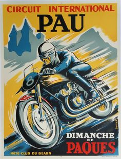 Pau French Grand Prix Motorcycle Race Poster' by retrographics Bike Poster, Motorcycle Posters, Motorcycle Art, Motorcycle Touring, Futuristic Motorcycle, Vintage Bikes, Vintage Motorcycles, Vintage Cars, Auto Vintage
