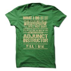Awesome Shirt For ① Adjunct Instructor***How to Order ? 1. Select color 2. Click the ADD TO CART button 3. Select your Preferred Size Quantity and Color 4. CHECKOUT! If you want more awesome tees, you can use the SEARCH BOX and find your favorite !!Adjunct Instructor