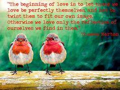 thomas merton tumblr   Thomas Merton on love. I've still got a lot to learn… but I do ...