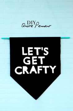 Craft your space with an easy wall hanging! Pick your favorite quote and get ready to decorate.
