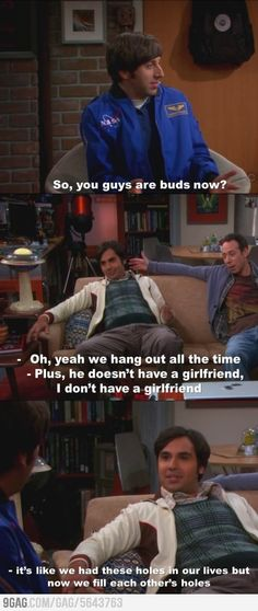 I love the big bang theory. And we're positive Raj isn't at least bi-curious? First Howard, now Stuart. Big Bang Theory Quotes, Big Bang Theory Funny, Best Tv Shows, Favorite Tv Shows, Best Shows Ever, Nerd, Tv Quotes, Movie Quotes, Funny Quotes
