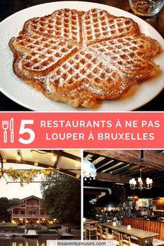 Bonnes adresses Bruxelles | 5 restaurants à ne pas louper | Découvrez nos coups de cœurs sur notre blog. via @LesAventureuses