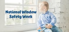 It's National Window Safety Week. Here are some tips for homeowners on how to protect your families from window falls this spring and throughout the year. #WindowSafetyWeek Safety Week, Home Safety, How To Protect Yourself, Families, Windows, Spring, Tips, Safety At Home, My Family