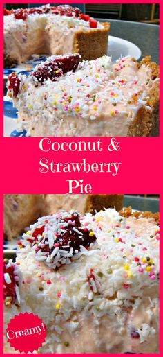 Creamy Coconut and Strawberry Pie. Fresh tasting and oh so delicious! No bake too.
