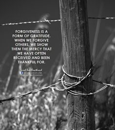 Forgiveness is a form of gratitude. When we forgive others, we show them the mercy that we have often received and been thankful for. | Flic...