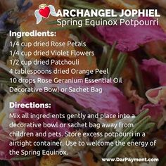 Archangel Jophiel Spring Equinox Potpourri. Use to welcome the fragrant energies of the Spring Equinox!. #archangels