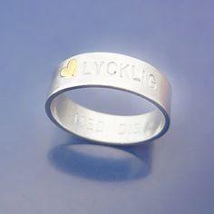 """Happy""  /inside/ with you. Sterling silverring with 18ct gold heart.  #Förlovningsringar & #Namnringar"