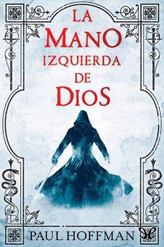La mano izquierda de Dios - http://descargarepubgratis.com/book/la-mano-izquierda-de-dios/