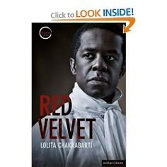 Red Velvet (Modern Plays): Lolita Chakrabarti: 9781408173558: Amazon.com: Books