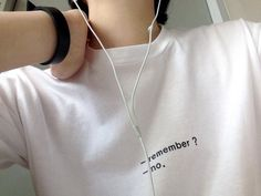 t-shirt remember no quote on it cozy tank top graphic tee top crewneck jumper quote on it shirt white grunge soft grunge alternative pale grunge kawaii grunge remember? white t-shirt t -shirt