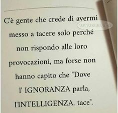 Words Quotes, Wise Words, Love Quotes, Sayings, Italian Quotes, Inspirational Phrases, More Than Words, Sentences, Life Lessons