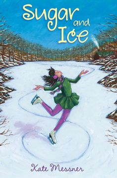 Sugar and Ice by Kate Messner. For Claire Boucher, life is all about skating on the frozen cow pond and in the annual Maple Show right before the big pancake breakfast on her family's farm. But all that changes when Russian skating coach Andrei Grosheva offers Claire a scholarship to train with the elite in Lake Placid. Tossed into a world of mean girls on ice, where competition is everything, Claire realizes that her sweet dream come true has sharper edges than she could have imagined.