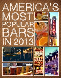 America's Most Popular Bars In 2013…let's just consider this a travel list.