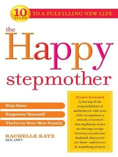 A great book about being a step-mom. Teaches how to relax, how to bond with your step-kiddies, and how to teach the children to respect you as a parent.