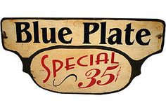 Blue Plate Special Sign. Great for a kitchen wall or even an informal dining area.