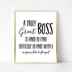 A Truly Great Boss Printable Gift Best Boss Ever Gift Boss Thank You Boss Quotes, Best Boss Quotes, Thank You Quotes For Coworkers, Boss Day Quotes, Thank You Gifts, Thank You Boss Gift, Manager Quotes, Leader Quotes, Crazy Quotes