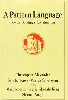 A Pattern Language: Towns, Buildings, Construction by Christopher Alexander http://www.amazon.ca/dp/0195019199/ref=cm_sw_r_pi_dp_Y25Fub0XZMXTX