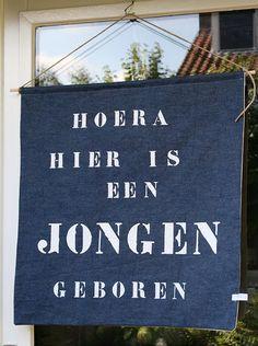 Original dutch window banner, it say's: Hurray, a baby boy is born.