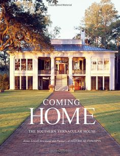 Beautiful book...  many ideas for Southern home design and decorating!!!