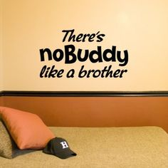 No Buddy like a Brother vinyl decal by OffTheWallExpression, $23.00