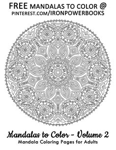 Awesome Coloring Pages For Adults. FREE Mandalas to Color and follow @ironpowerbooks. This is a FREE Printable Page from Mandalas to Color Volume 2. For more of these designs visit: http://www.amazon.com/Mandalas-Color-Mandala-Coloring-Adults/dp/1495387631 Copyright © 2014 IRONPOWER PUBLISHING