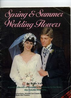Plaids 7473 Booklet Spring and Summer Wedding Flowers 1982 Betty  Valle #PlaidEnterprisesInc