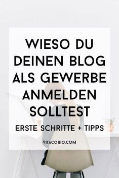 Wieso du deinen Blog als Gewerbe anmelden solltest: Erste Schritte + Tipps