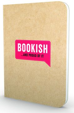 Bookish... And Proud of It!