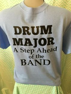 drum major hoodie want drums ing bands  drum major a step ahead of the band shirt