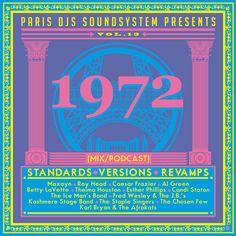Paris DJs Soundsystem presents 1972 - Standards Versions and Revamps Vol 13 #funk #soul #parisdjs