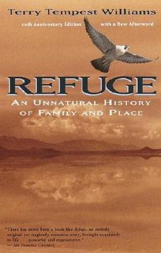 Read in 1991: Refuge, by Terry Tempest Williams
