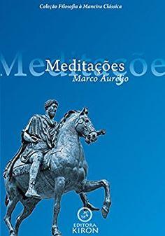https://www.amazon.com.br/Meditações-Aurélio-traduzido-Filosofia-Clássica-ebook/dp/B00O92OEWU/ref=sr_1_1?s=books