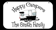 Happy Campers 8 | RV Camping Signs, they have a lot of different signs and other rv items.