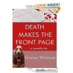 Amazon.com: Death Makes the Front Page (Lizzie Crenshaw Mysteries) eBook: Teresa Watson, Jamie Lee Scott: Kindle Store