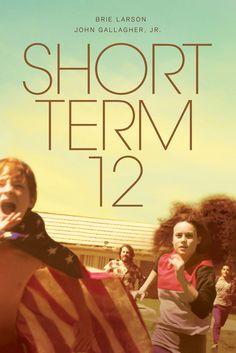 Short Term 12 Movie Poster - Brie Larson, John Gallagher, Jr., Stephanie Beatriz  #ShortTerm12, #MoviePoster, #DestinCretton, #Drama, #BrieLarson, #JohnGallagher, #StephanieBeatriz