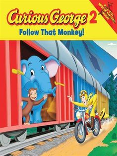 "Curious George in ""Follow That Monkey!"""