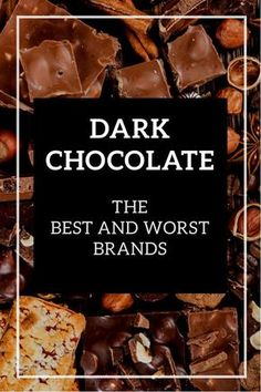 Dark Chocolate: The Best and Worst Brands Dark Chocolate is regarded by many as an indulgent but healthy snack. Some brands are healthy, others should be avoided at all cost. Best Chocolate Brands, Dark Chocolate Benefits, Healthy Dark Chocolate, Dark Chocolate Nutrition, Homemade Chocolate, Feta Cheese Nutrition, Kids Nutrition, Healthy Nutrition, Nutrition Guide