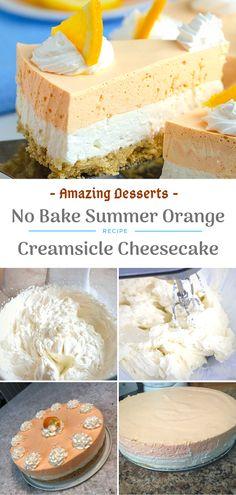 Amazing Desserts to Impress Dessert Recipes With Pictures, Dessert Recipes For Kids, Dessert Cake Recipes, Desserts For A Crowd, Easy Desserts, Orange Cheesecake Recipes, Chocolate Cheesecake Recipes, Cream Pie Recipes, Cheesecake Desserts