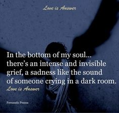 """In the bottom of my soul, …there's an intense and invisible grief, a sadness like the sound of someone crying in a dark room.."" #missingmysisterforever, #loss, #grieving, #eternaltears"